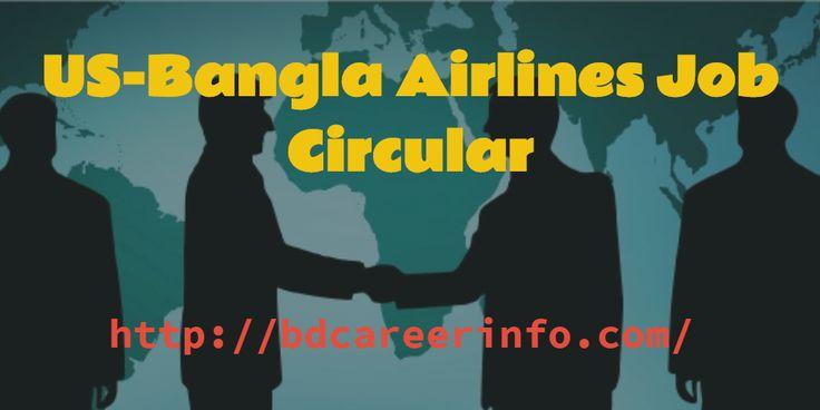 US-Bangla Airlines Job Circular 2016. Cadet Pilot, Cabin Crew, Sales and Marketing, Airport Service are job circular has been published.