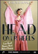 Head Over Heels in Love. UK. Jessie Matthews, Robert Flemyng, Louis Borel. Directed by Sonnie Hale. 1937