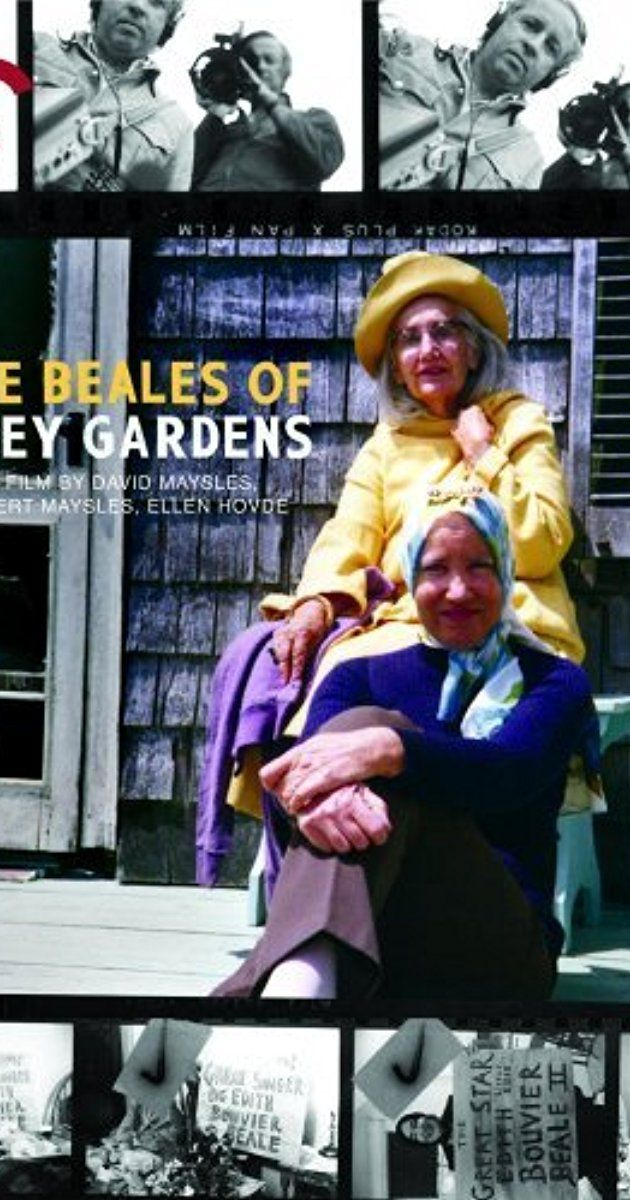 Directed by Albert Maysles, David Maysles.  With Edith 'Little Edie' Bouvier Beale, Edith Bouvier Beale, Albert Maysles, David Maysles. Utilizing hours of unseen archival footage, The Beales is a new take on the women of Grey Gardens.