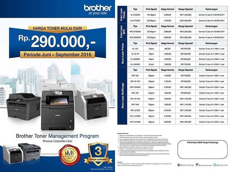 #Brother & #Sister, Toner Management Program masih berlangsung sampai September loh! Mulai dari Rp 290.000,- khusus untuk corporate user. Jangan sampai kelewatan ya, baca lagi syarat dan ketentuannya ya 😀 #BrotherIndonesia #AtYourSide #TMP