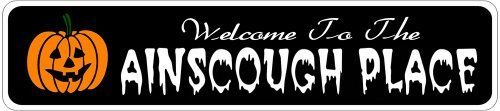 AINSCOUGH PLACE Lastname Halloween Sign - Welcome to Scary Decor, Autumn, Aluminum - 4 x 18 Inches by The Lizton Sign Shop. $12.99. Aluminum Brand New Sign. Rounded Corners. Great Gift Idea. Predrillied for Hanging. 4 x 18 Inches. AINSCOUGH PLACE Lastname Halloween Sign - Welcome to Scary Decor, Autumn, Aluminum 4 x 18 Inches - Aluminum personalized brand new sign for your Autumn and Halloween Decor. Made of aluminum and high quality lettering and graphics. Made to l...