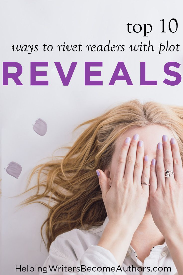 Plot reveals are the secret ingredient in creating complex and skillful stories that thrill readers on every page. Learn how to find them in your every scene!