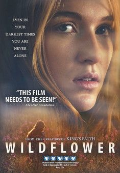 Wildflower - Christian Movie/Film - For More Info, Check Out Christian Film Database: CFDb - http://www.christianfilmdatabase.com/review/wildflower/