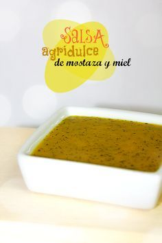 LAS SALSAS DE LA VIDA: Salsa agridulce de mostaza y miel