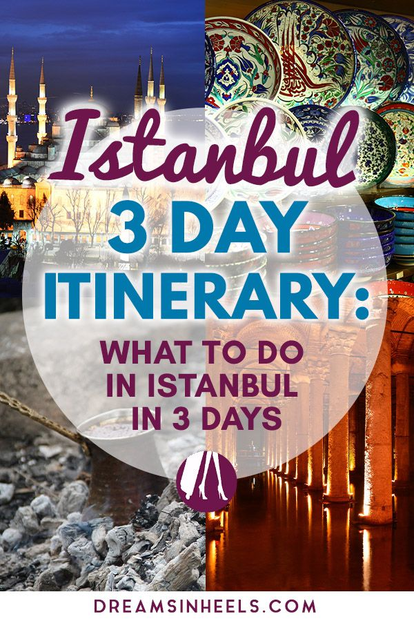 3 days in Istanbul Itinerary: Best places to visit in Istanbul in only 3 days