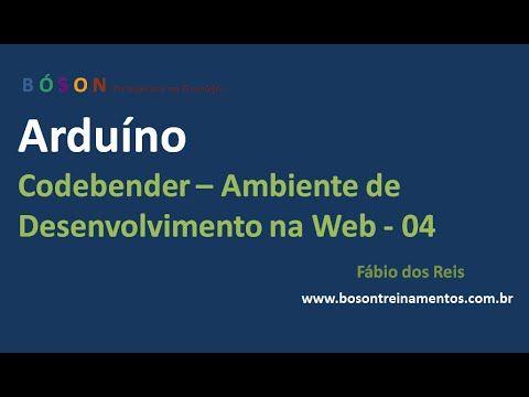 #Codebender - Ambiente de Desenvolvimento na Web para o #Arduino - 04 - YouTube