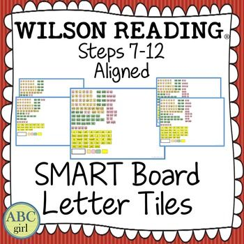 Wilson Reading System Steps 7-12 Aligned SMART Board Letter Tiles! This is an essential tool for your Wilson Reading lessons and activities.This SMART Board file contains 34 pages of letter tiles to correlate with the 34 individual substeps (7.1-12.6) in the Wilson Reading program.