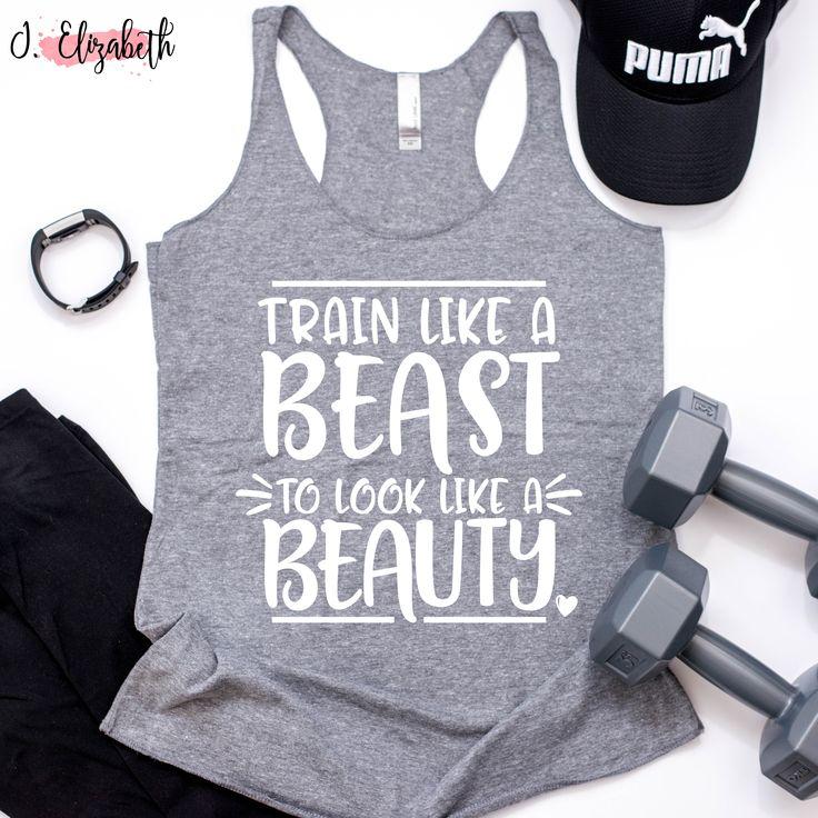 """Train like a beast to look like a beauty"".   Comes in multiple colors.  $22 #J.Elizabeth #TankTops #Training"