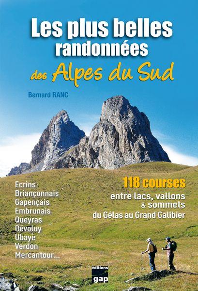 Les plus belles randonnées des Alpes du Sud / Ranc, Bernard