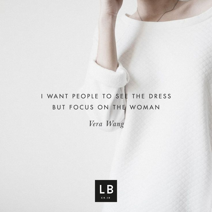 I want people to see the dress but focus on the women - Vera Wang