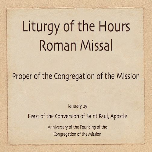 http://www.slideshare.net/toma65/liturgy-of-the-hours-january-25 #VincentianPrayer #worship #prayer