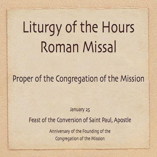 http://www.slideshare.net/toma65/liturgy-of-the-hours-january-25 #VincentianPrayer #worship #prayer