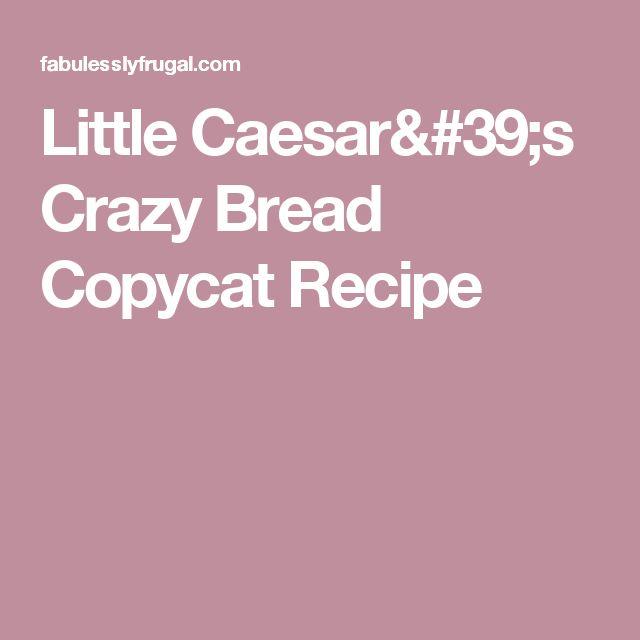 Little Caesar's Crazy Bread Copycat Recipe