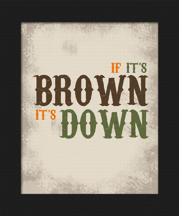Hunting themed If It's Brown It's Down Boy's bedroom Wall Decor (printable digital download) by Lost Sock Designs.