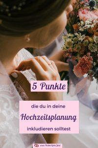 5 Punkte, die du in deine Hochzeitsplanung inkludieren solltest. Hochzeitsplanun… – Wahre Liebe Jetzt | Gabriele