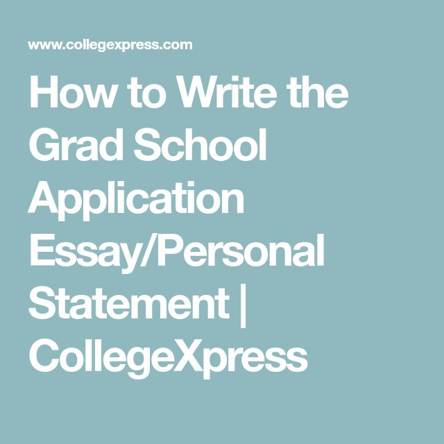 How to write a personal essay for grad school
