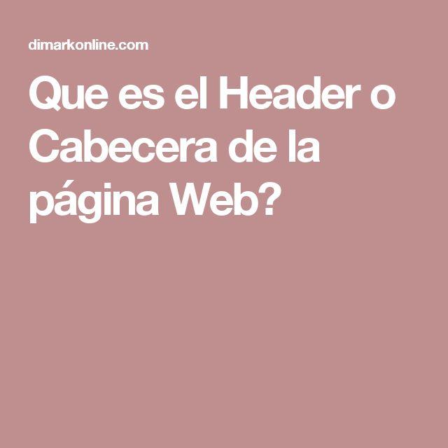 Que es el Header o Cabecera de la página Web?