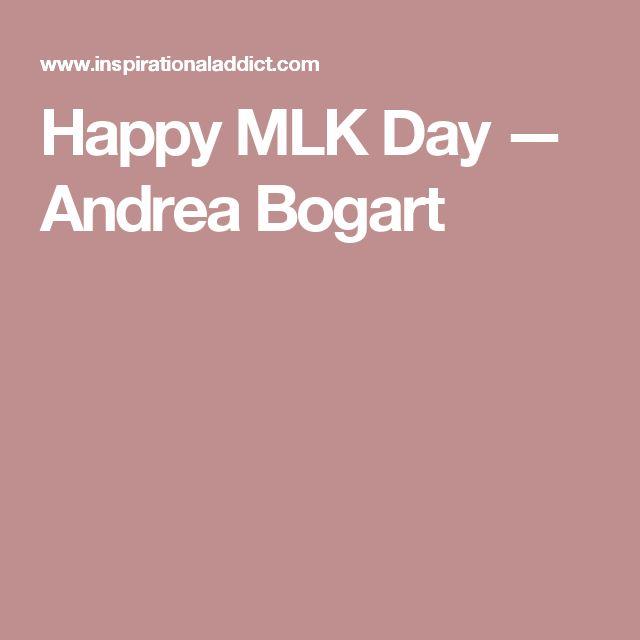 Happy MLK Day — Andrea Bogart