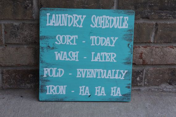Custom Laundry Schedule Wooden Sign YOU CHOOSE COLORS. $24.00, via Etsy.