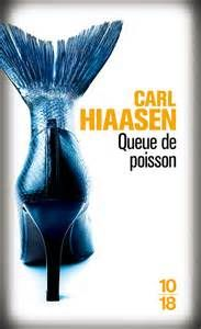 CAARL HIAASEN QUEUE DE POISSON