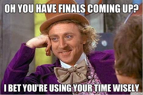10 Funny Finals Memes to Help You Procrastinate | Surviving College