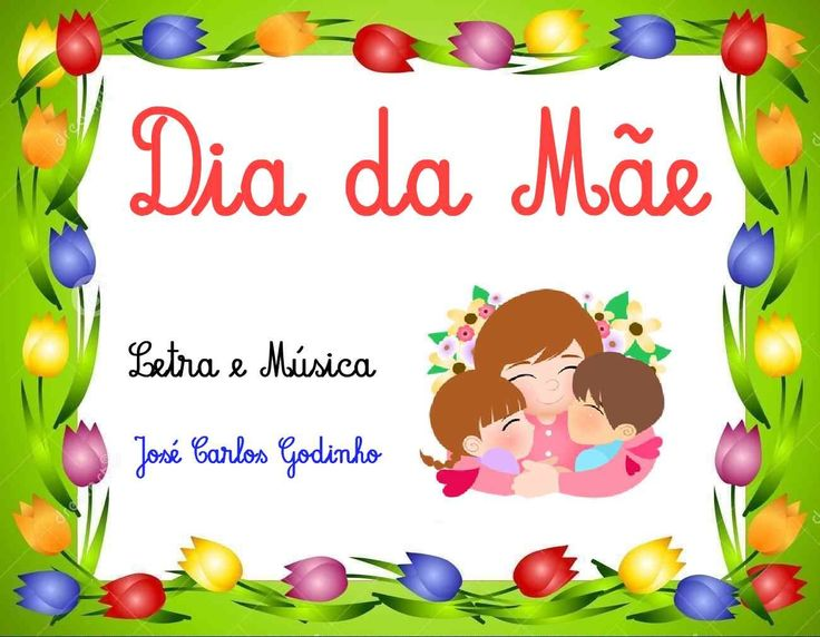 Dia da Mãe - Canção com instrumental, letra e partitura