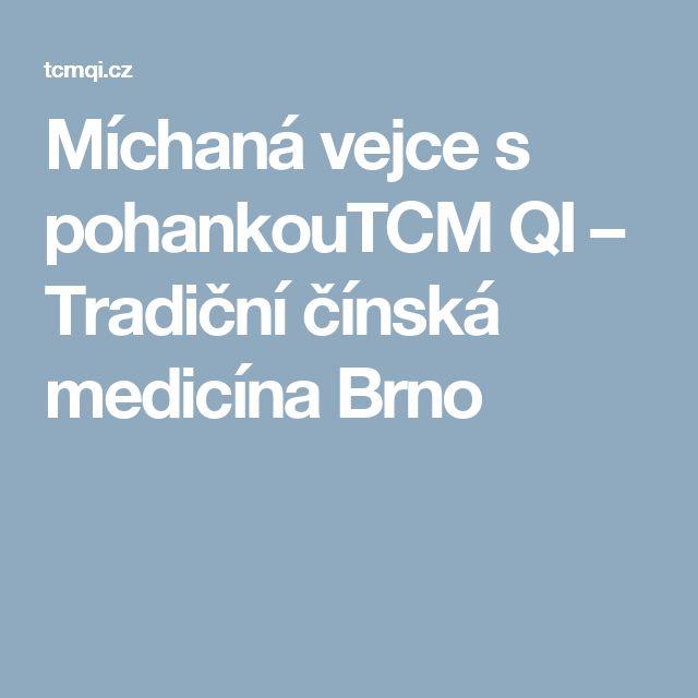 Míchaná vejce s pohankouTCM QI – Tradiční čínská medicína Brno