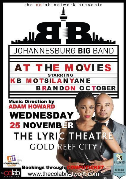 Johannesburg Big Band at the movies with KB Motsilanyane & Brandon October!