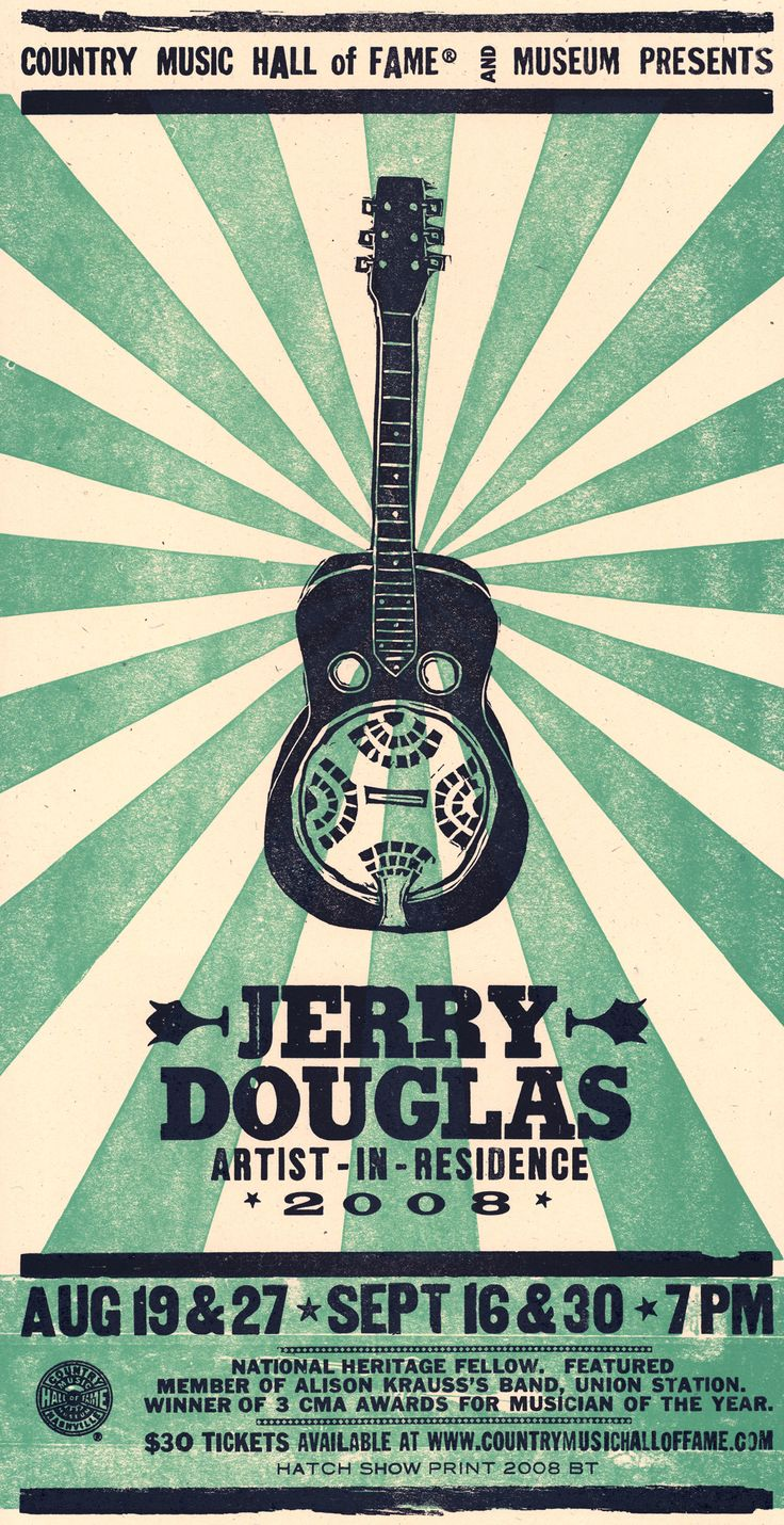 Letterpress poster by Hatch Show Print celebrating Jerry Douglas's 2008 shows as the Country Music Hall of Fame and Museum's Artist in Residence.