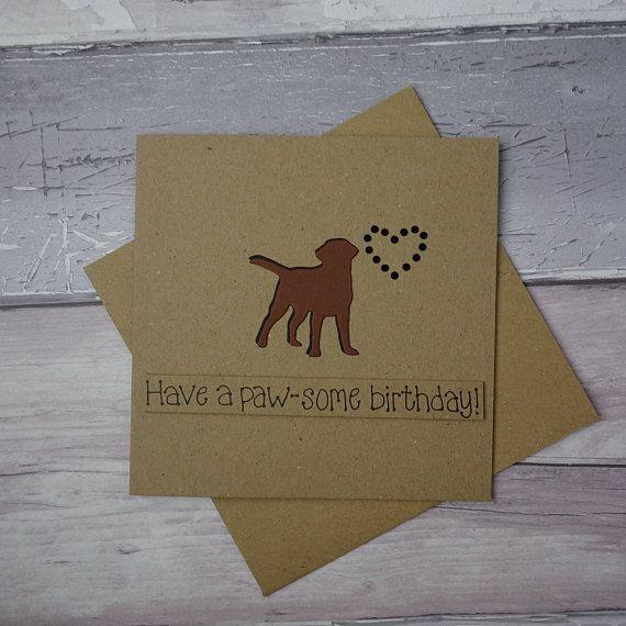 Chocolate Labrador Birthday Card Chocolate Lab Dog Pun Card Etsy Dog Birthday Card Birthday Cards Pun Card