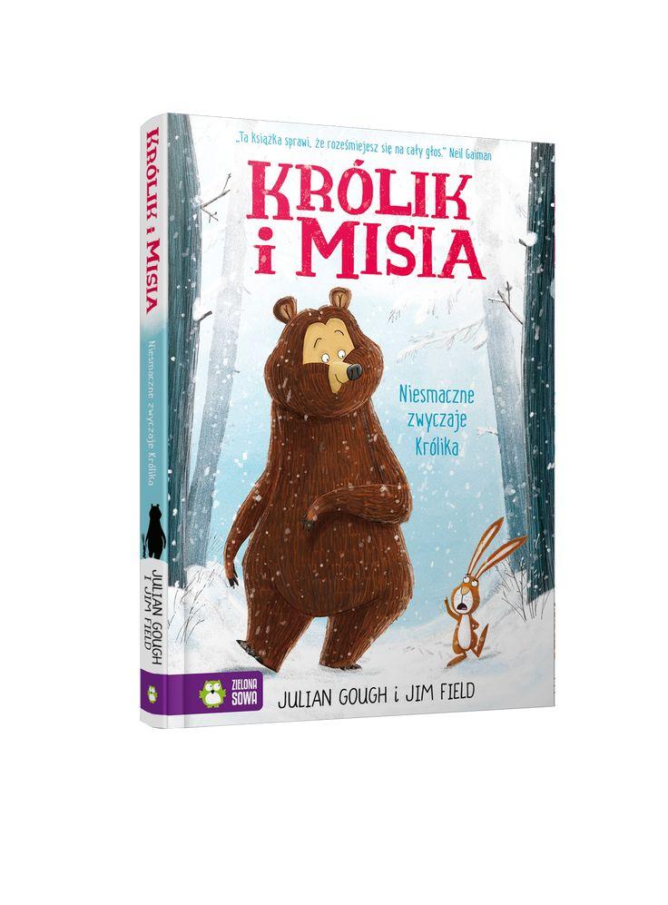 """Poznaj historię niezwykłej przyjaźni! - """"Królik i Misia. Niesmaczne zwyczaje Królika"""" - egaga.pl - portal dla nowoczesnych rodziców"""