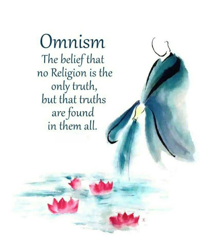 ❤Omnism. The belief that no Religion is the only truth, but that truths are found in them all ❤