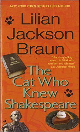 Amazon.com: The Cat Who Knew Shakespeare (9780515095821): Lilian Jackson Braun: Books
