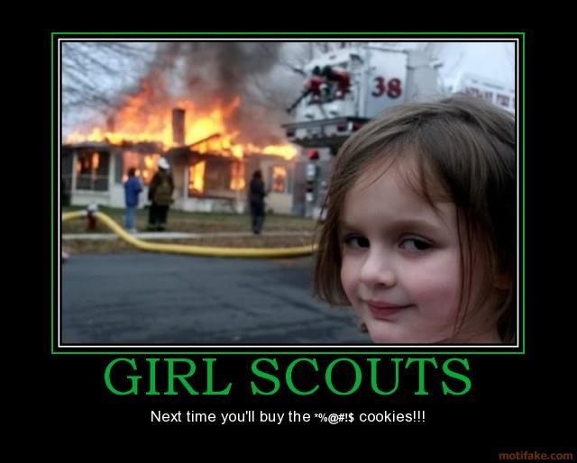 #girlscouts More memes can be found here:  http://girlscoutwithacause.dawgtoons.com/tag/cookies/
