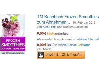 """Gratis: eBook: """"Frozen Smoothies aus dem Thermomix"""" zum Nulltarif https://www.discountfan.de/artikel/essen_und_trinken/gratis-ebook-frozen-smoothies-aus-dem-thermomix-zum-nulltarif.php Das letzte kostenlose Thermomix-eBook wurde nach wenigen Stunden im Preis angehoben, jetzt ist ein neuer Titel verfügbar: Bei Amazon können sich Discountfans jetzt den Titel """"Frozen Smoothies aus dem Thermomix"""" zum Nulltarif sichern, die Rezepte geraten auch ohne das 1000-Euro-G"""
