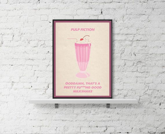 PULP FICTION Movie Poster Milkshake Pulp Fiction by BaydleCreative