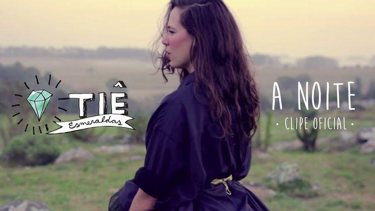 """Tiê """"A Noite"""" - Clipe Oficial - YouTube"""