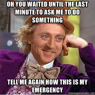 Image Result For Your Procrastination Is Not My Emergency Giggles