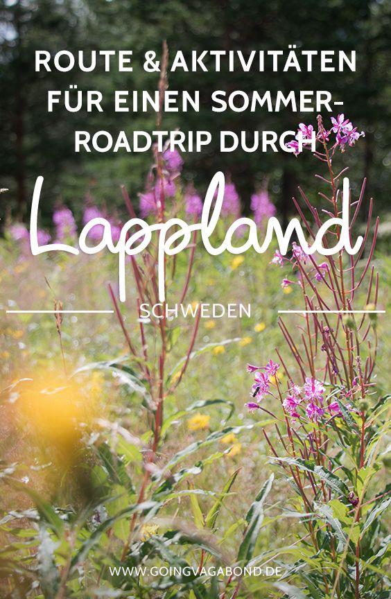 Ein Mini – Roadtrip durch Lappland im Sommer: Unsere Route & die schönsten Aktivitäten