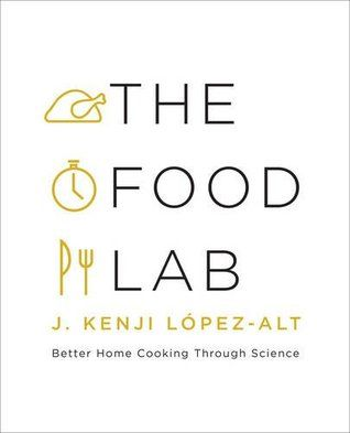 The Food Lab: Better Home Cooking Through Science by J. Kenji Lopez-Alt - released September 21, 2015.   In The Food Lab, Kenji focuses on the science behind beloved American dishes, delving into the interactions between heat, energy, and molecules that create great food. Kenji shows that often, conventional methods don't work that well, and home cooks can achieve far better results using new—but simple—techniques.