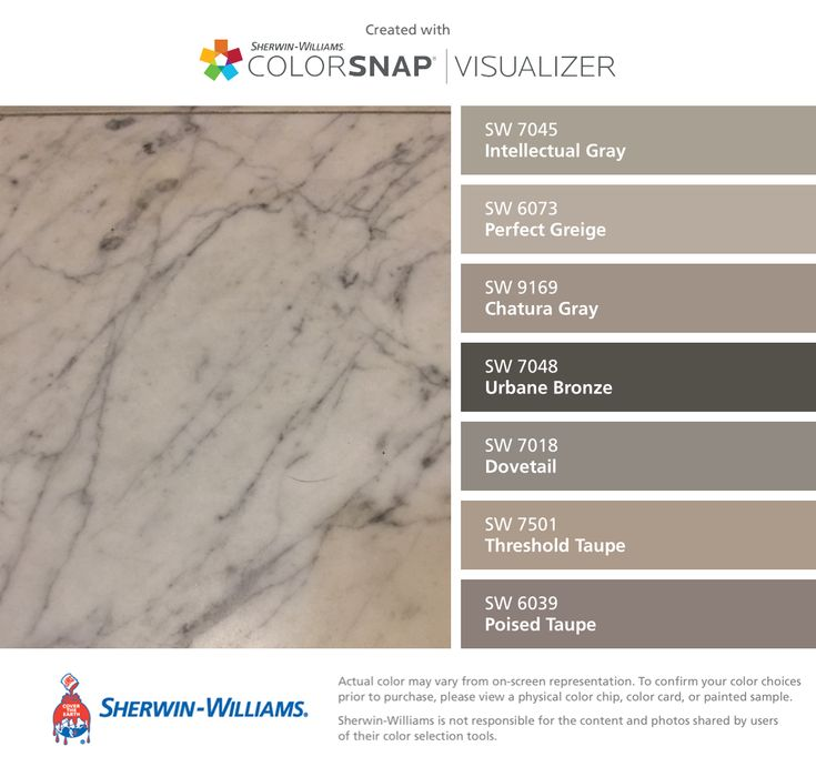 I found these colors with ColorSnap® Visualizer for iPhone by Sherwin-Williams: Intellectual Gray (SW 7045), Perfect Greige (SW 6073), Chatura Gray (SW 9169), Urbane Bronze (SW 7048), Dovetail (SW 7018), Threshold Taupe (SW 7501), Poised Taupe (SW 6039).