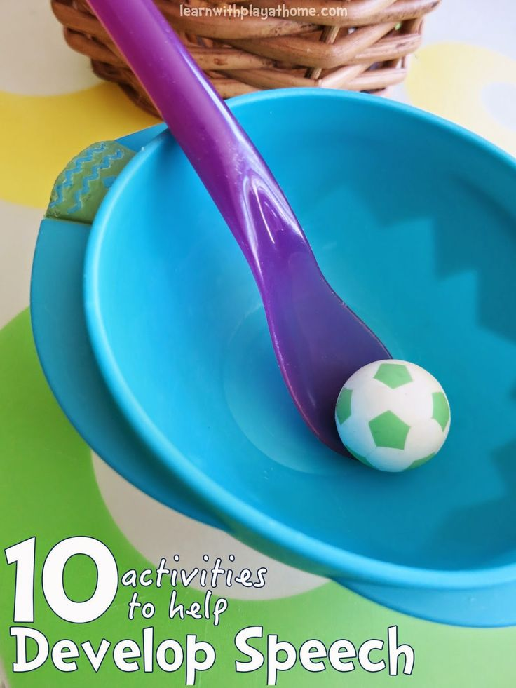 Learn with Play at Home: 10 activities to help develop your child's speech....