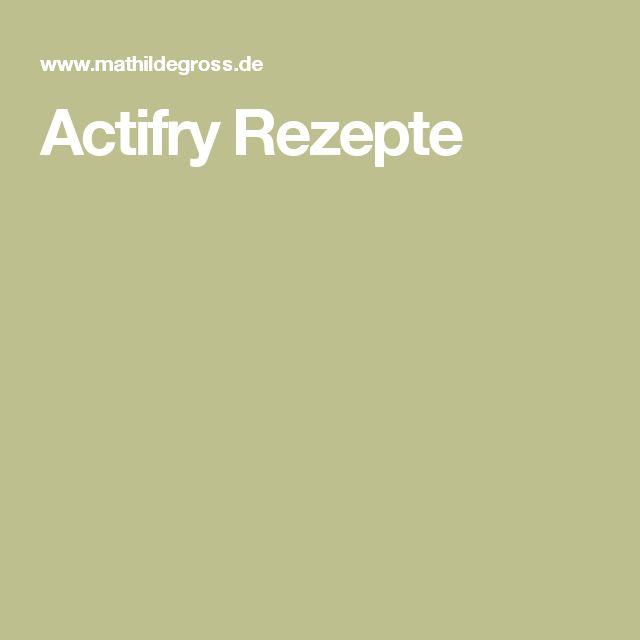 Actifry Rezepte