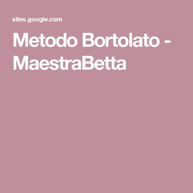 Metodo Bortolato - MaestraBetta