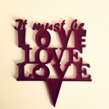 Caketopper it must be love