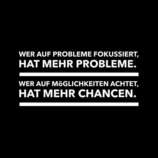 Erkenne deine Probleme und du hast mehr davon.