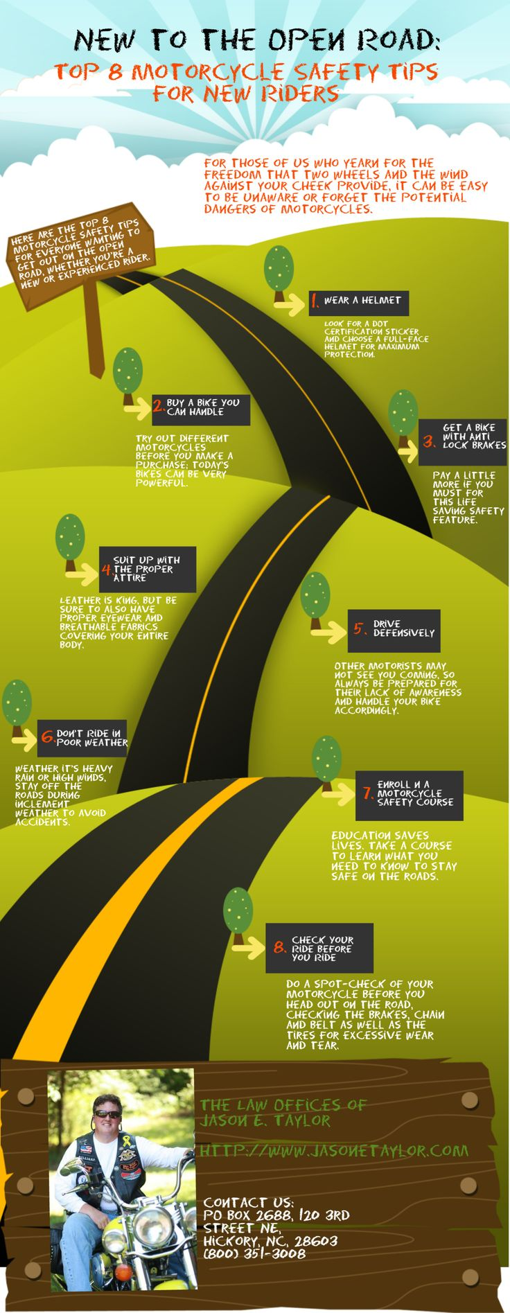 New to the Open Road: Top 8 Motorcycle Safety Tips for New Riders [infographic] http://www.jasonetaylor.com/blog/new-to-the-open-road-top-8-motorcycle-safety-tips-for-new-riders-infographic/