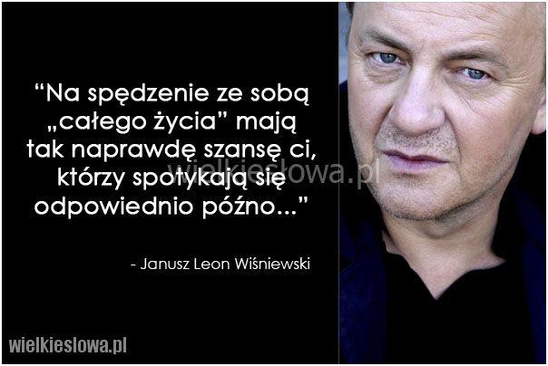 Na spędzenie ze sobą całego życia mają tak naprawdę... #Wiśniewski-Janusz-Leon, #Relacje-międzyludzkie, #Życie