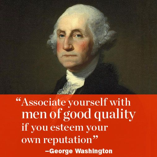 A few inspirational words from our country's famous leaders, this one by George Washington. http://www.menshealth.com/best-life/great-presidential-quotes