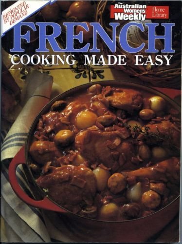 Women-039-s-Weekly-French-Cooking-Made-Easy-FREE-AUS-POST-used-paperback